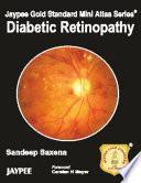 Jaypee Gold Standard Mini Atlas Series    Diabetic Retinopathy
