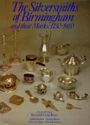 The Silversmiths of Birmingham and Their Marks  1750 1980