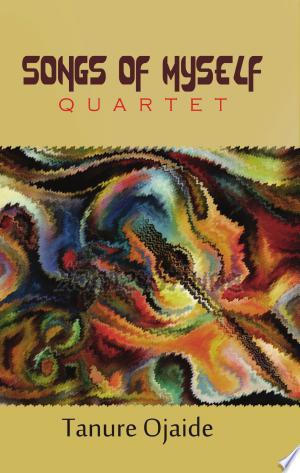 Free Download Songs of Myself: Quartet PDF - Writers Club