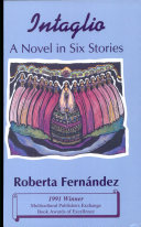 Intaglio: A Novel in Six Stories
