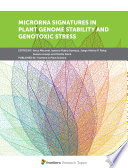 MicroRNA Signatures in Plant Genome Stability and Genotoxic Stress