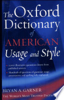 """""""The Oxford Dictionary of American Usage and Style"""" by Bryan A. Garner"""