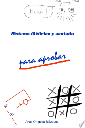 Download Sistema Diedrico y Acotado Para Aprobar online Books - godinez books