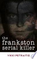 The Frankston Serial Killer Book PDF