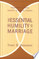 The Essential Humility Of Marriage