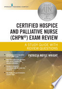 Certified Hospice And Palliative Nurse Chpn Exam Review