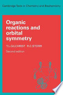 Organic Reactions and Orbital Symmetry