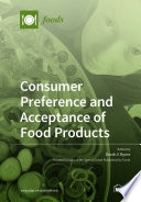 Consumer Preferences and Acceptance of Food Products