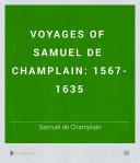 Voyages of Samuel de Champlain: 1567-1635