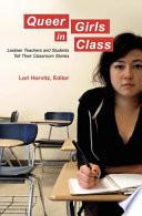 Queer Girls in Class