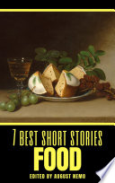 7 Best Short Stories  Food