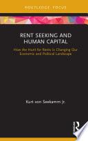 Rent Seeking and Human Capital