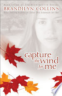Capture the Wind for Me Book
