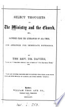Select Thoughts On The Ministry And The Church Gathered By E Davies Book PDF