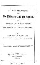 Select thoughts on the ministry and the Church  gathered by E  Davies