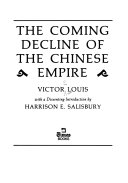 The Coming Decline of the Chinese Empire