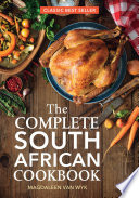 """The Complete South African Cookbook"" by Magdaleen van Wyk"