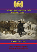 A narrative of the campaign in Russia, during the year 1812 Book