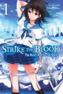 Strike the Blood, Vol. 1 (light novel)