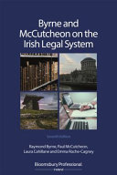 BYRNE   MCCUTCHEON ON THE IRISH LEGAL SYSTEM