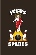 Jesus Spares