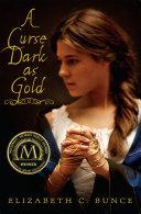 A Curse Dark As Gold [Pdf/ePub] eBook