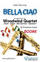 Pdf Bella Ciao - Woodwind Quartet (score) Telecharger