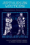 Arthurian Writers: A Biographical Encyclopedia