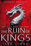 The Ruin of Kings  A Chorus of Dragons Novel 1