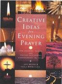 Creative Ideas for Evening Prayer