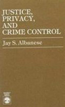 Justice, privacy, and crime control