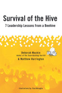 Survival of the Hive