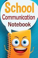 School Communication Notebook