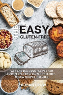 The Easy Gluten Free Book