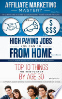 Affiliate Marketing High Paying Jobs You Can Do From Home Things You Need To Know By Age 30