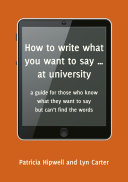 How to write what you want to say ... at university