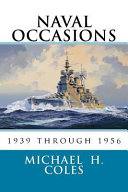 Naval Occasions 1939 Through 1956