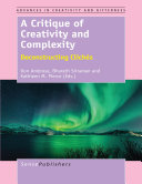 A Critique of Creativity and Complexity