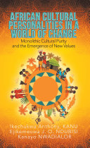 African Cultural Personalities in a World of Change Book