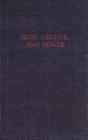 Iron  Gender  and Power