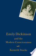 Emily Dickinson and the Modern Consciousness
