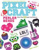 Pixel Craft with Perler Beads Pdf/ePub eBook