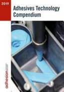 Adhesives Technology Compendium 2019