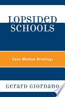 Lopsided Schools