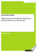 Different Genres And Literary Elements In Jeanette Wintersons The Passion