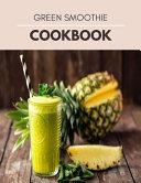 Green Smoothie Cookbook