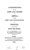 Pdf Considerations on the life and death of Abel; on the life and translation of Enoch; and on the life of Noah