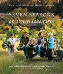 Seven Seasons on Stowel Lake Farm