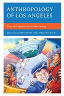 Anthropology of Los Angeles [Pdf/ePub] eBook
