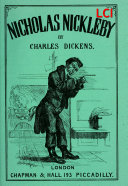 The life and Adventures of Nicholas Nickleby (Illustrated, complete and with the original illustrations)